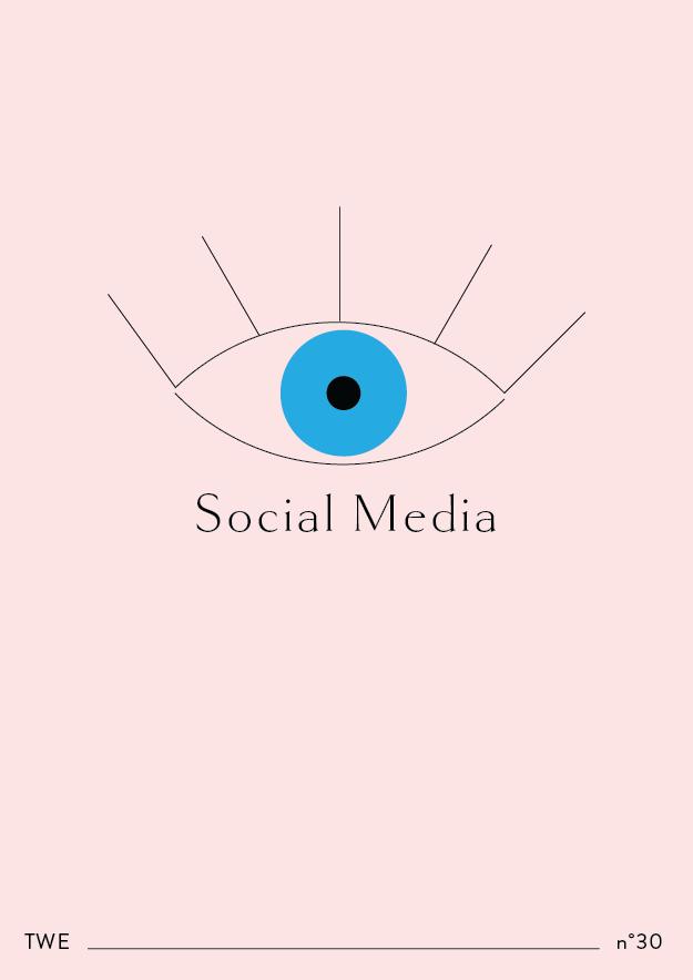 TWE NO:30 // Social Media Vol.2