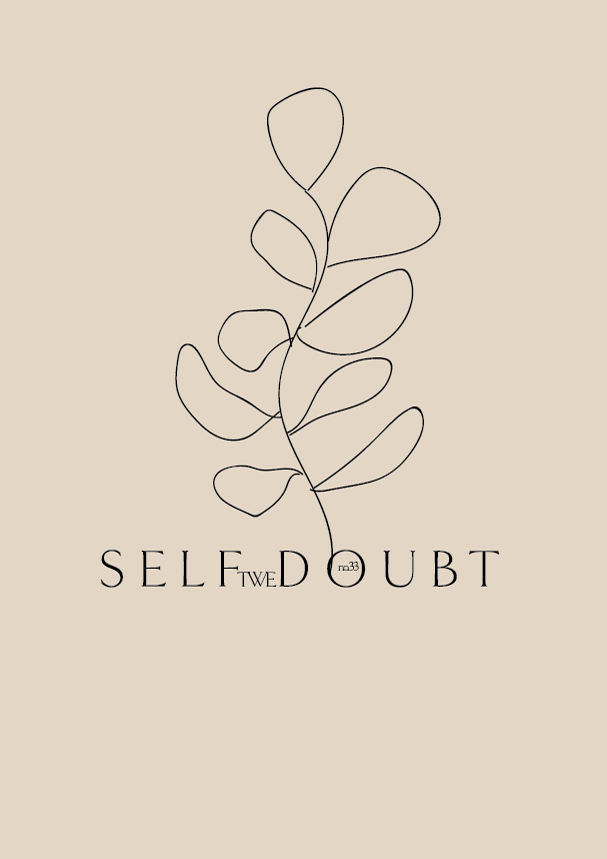 TWE No.33 // Self Doubt (Phylleli) #design #typography #graphicdesign #branding #illustration #mentalhealth #logodesign #designblog