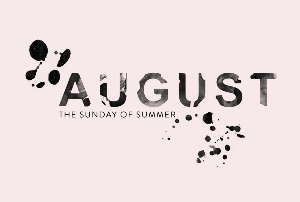 August The Sunday of Summer #typography #watercolor #design #graphicdesign #logodesign #branding #designblog #designer #august #summer