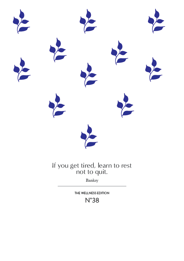 TWE NO.38 // Learn to rest and not to quit (Phylleli) #design #graphicdesign #banksy #botanicalillustration #illustration #minimalism #selfcare #selflove #mentalhealth #editorialdesign #illustration #designblog #wellnessblog