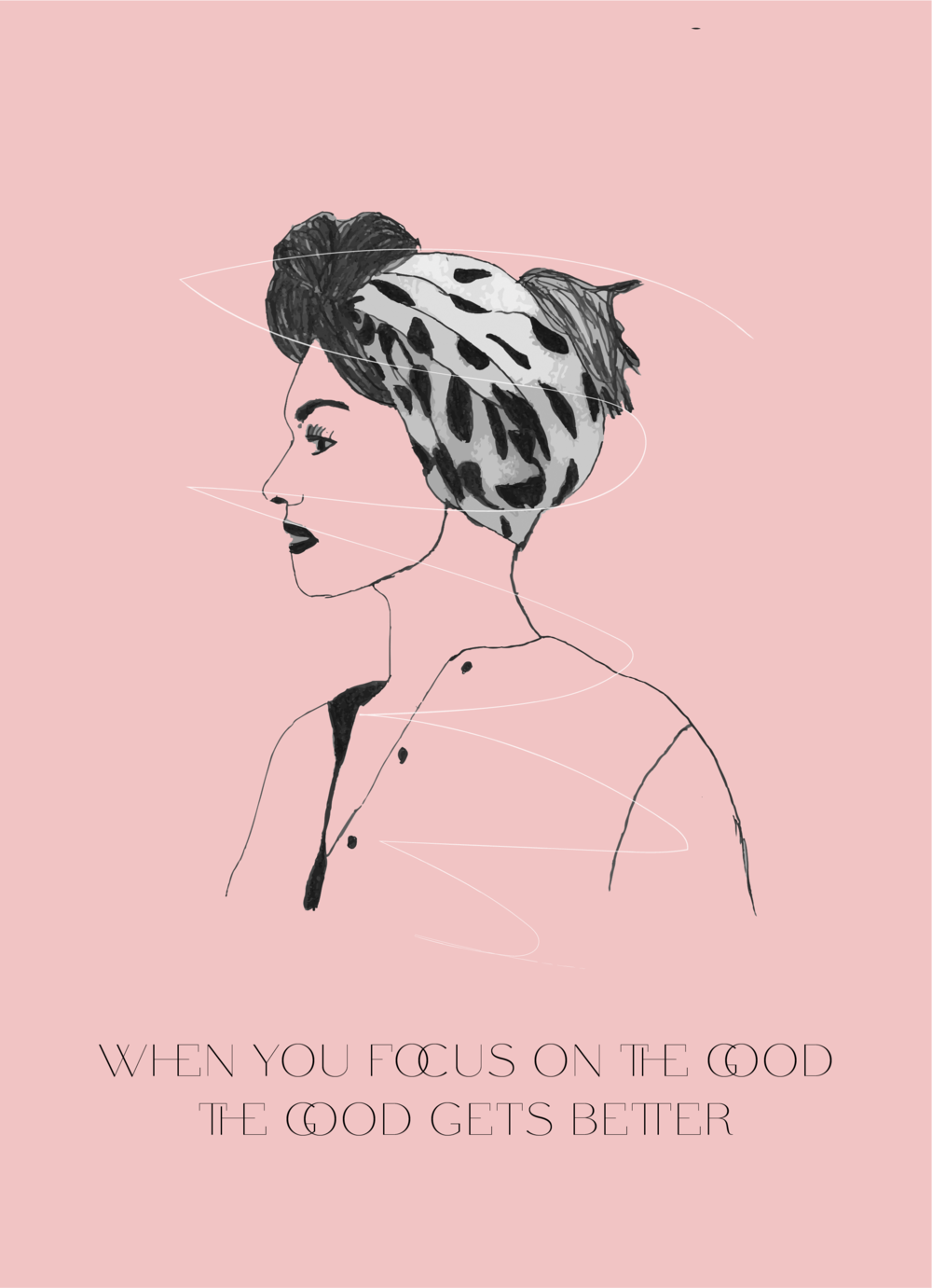 when you focus on the good, the good gets better // affirmations // phylleli design studio and blog