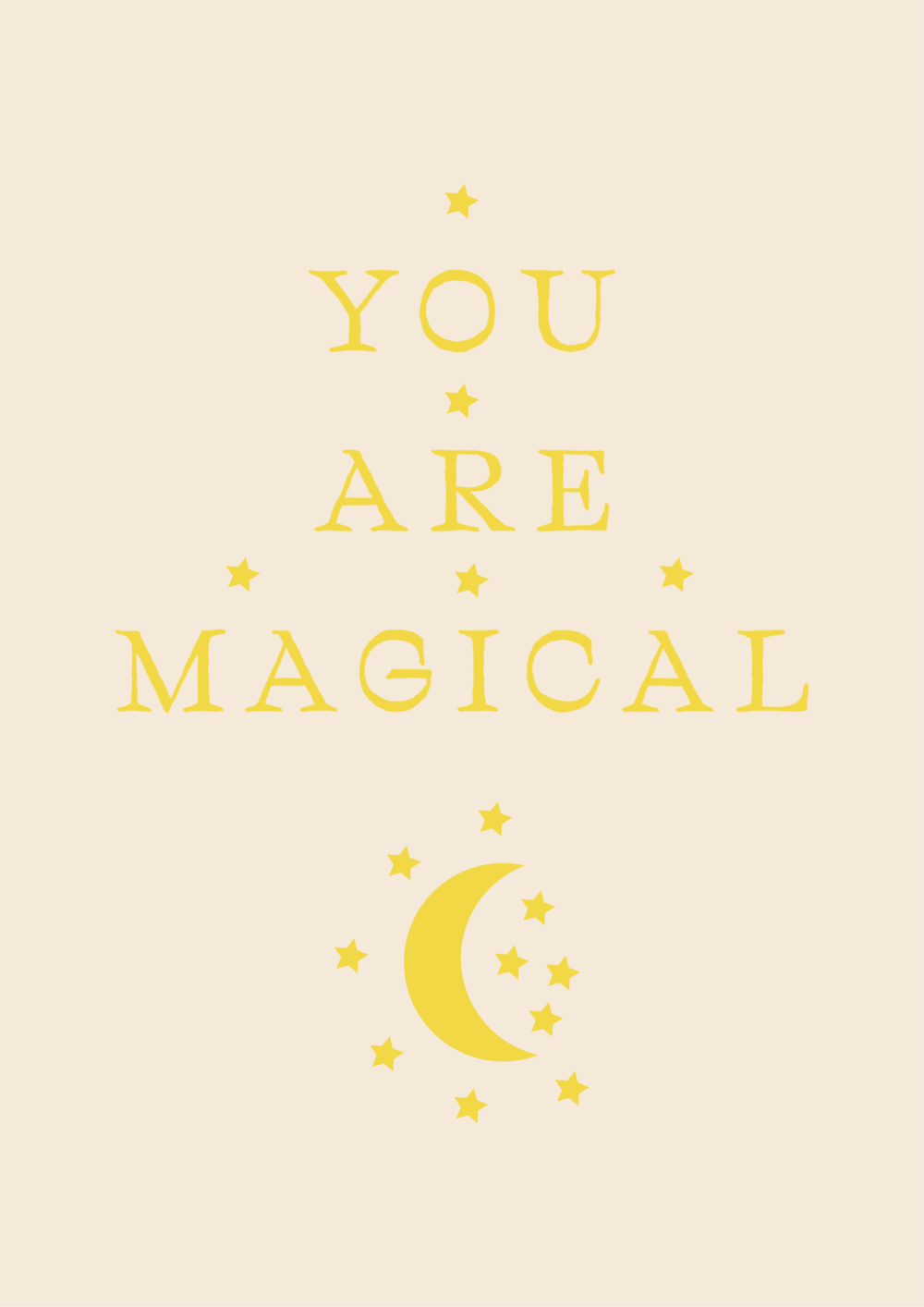 you are magical // phylleli design studio and blog
