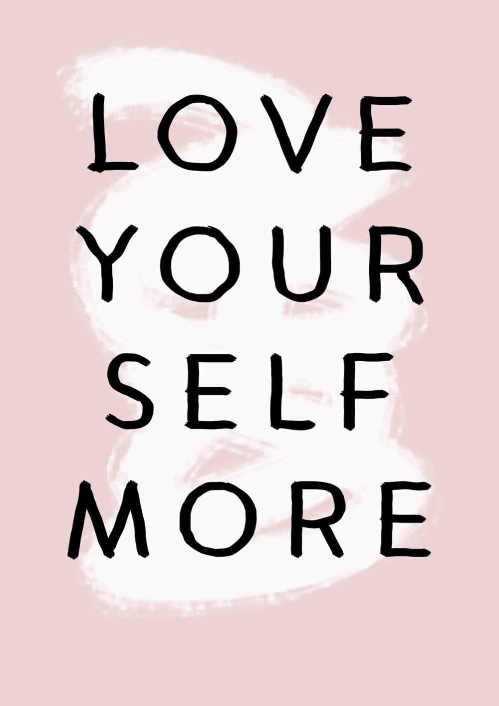 love yourself more // affirmations // phylleli design studio and blog