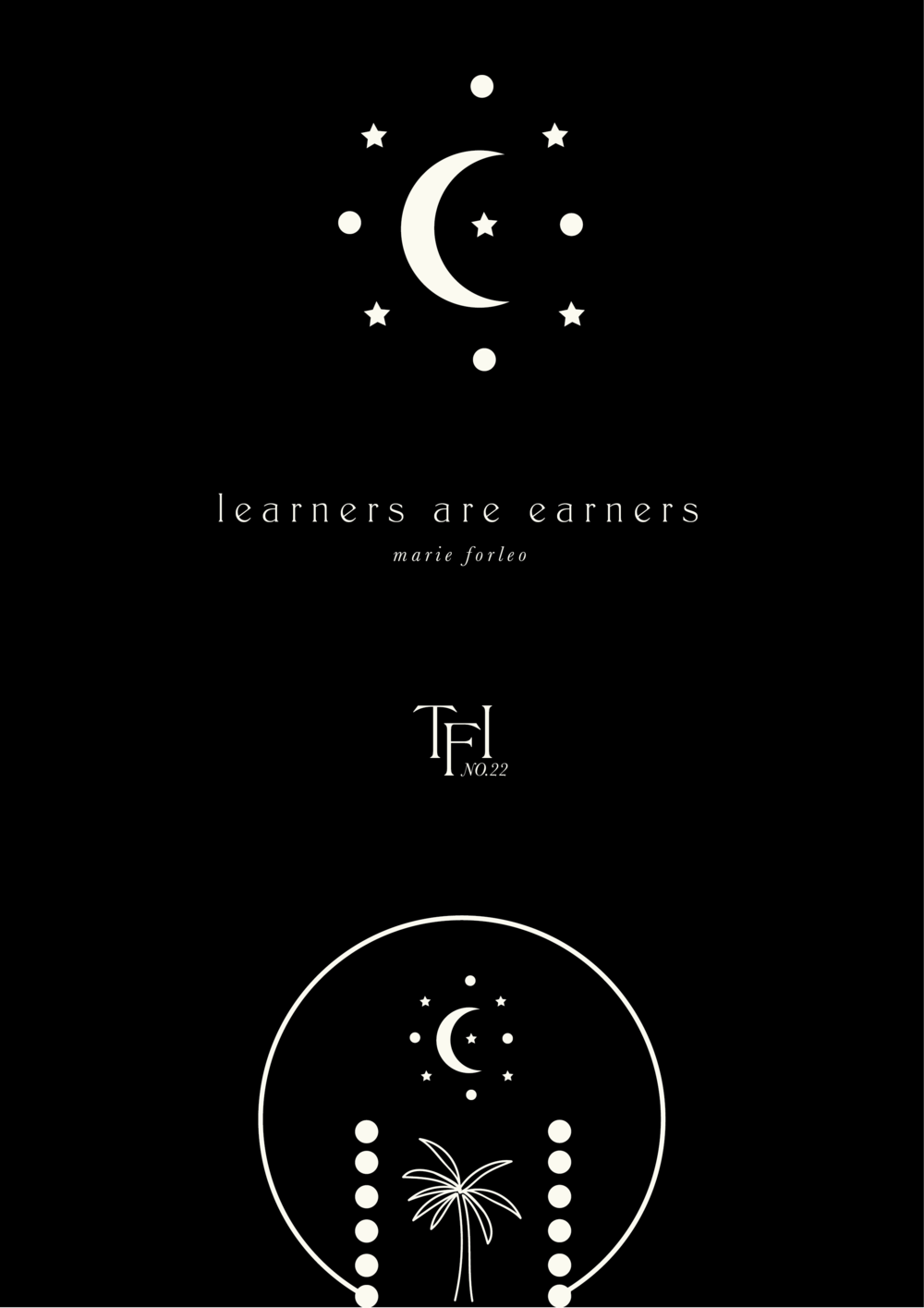 The Freelance Issue No.22 // Learners Are Earners (Phylleli Design Studio and Blog)