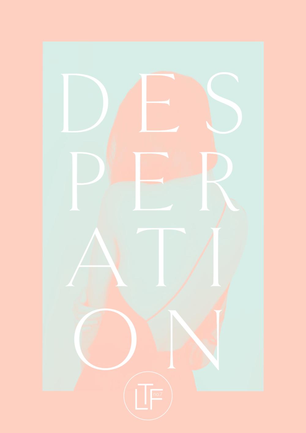 The Love Files No.7 // Desperation (Phylleli Design Studio and Blog)