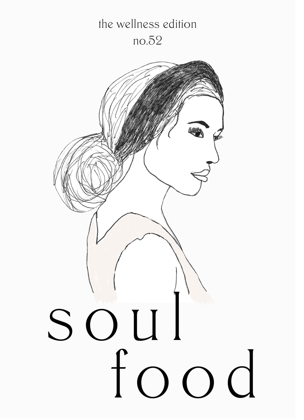 The Wellness Edition No.52 // Soul Food (Phylleli Design Studio and Self-Care Blog)