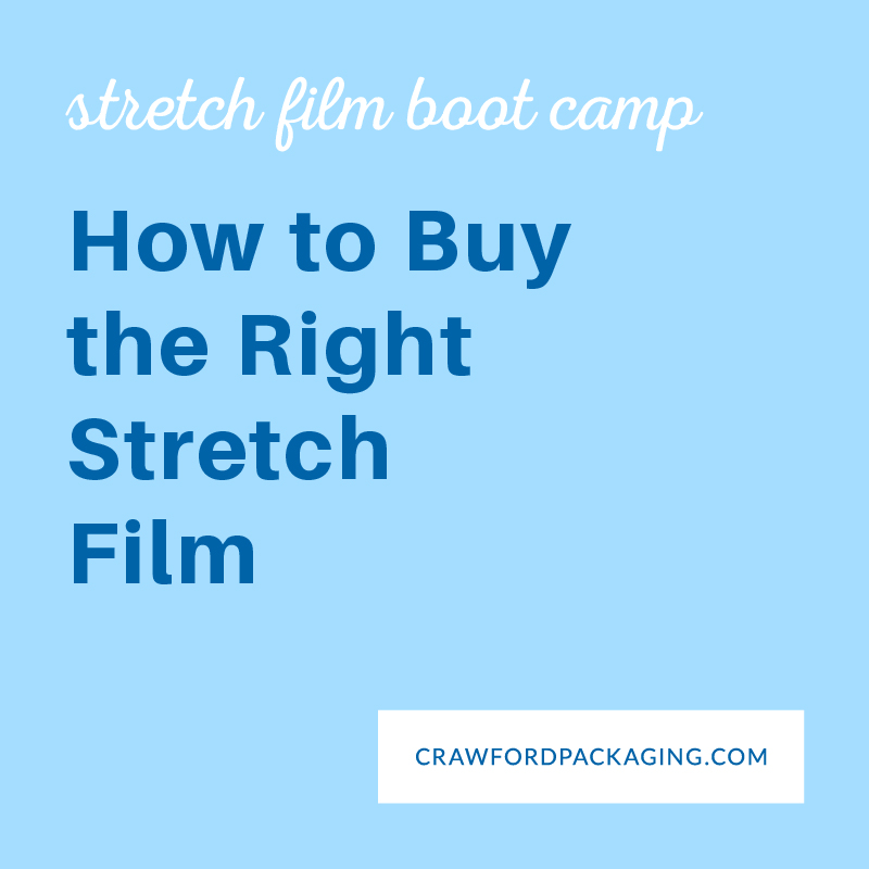 How to Buy Stretch Film
