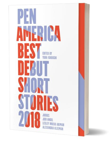 PEN_America_Debut_Short_Stories_2018_3Dcvr_72dpiRGB_grande.jpg