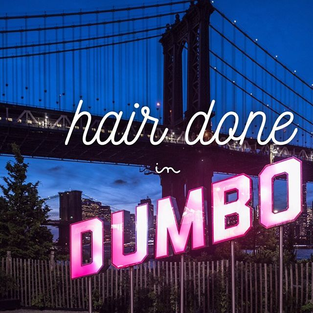 Blowouts, Cuts, Colors & More In DUMBO Brooklyn 💁🏙