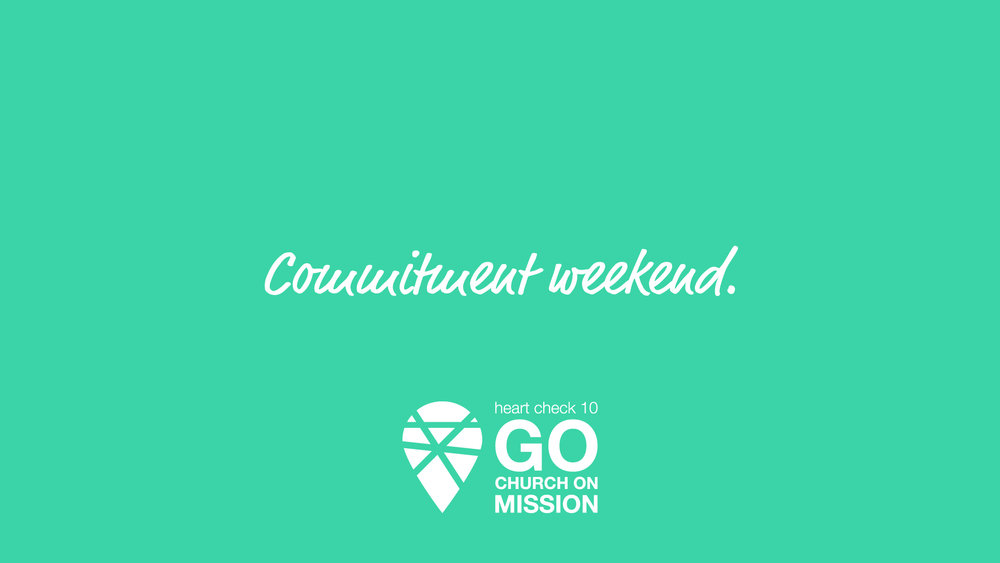 Commitment Weekend -