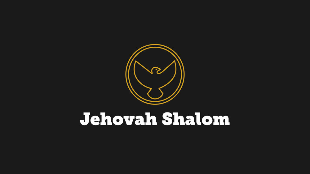 Jehovah Shalom - Jesus was sent by God to provide a way for people to be at peace with God. Since he left he has been sending people like you and me to be messengers of peace, but we don't go alone. The Holy Spirit is with us.