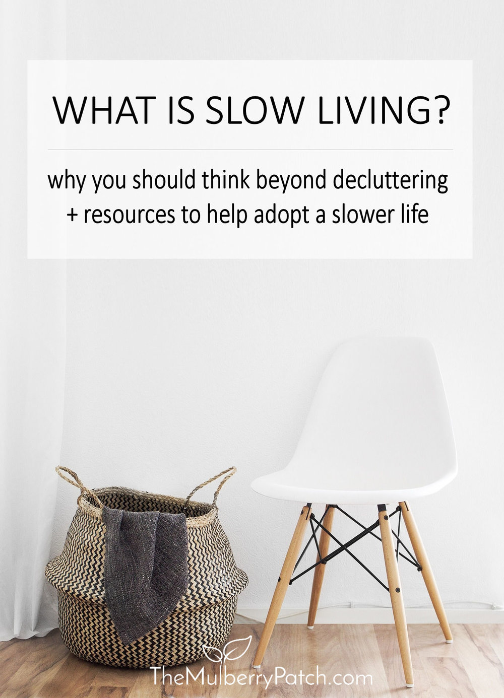 what is slow living