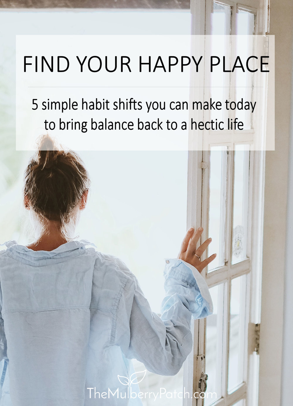 5 Habit Shifts to Bring Balance to a Hectic Life