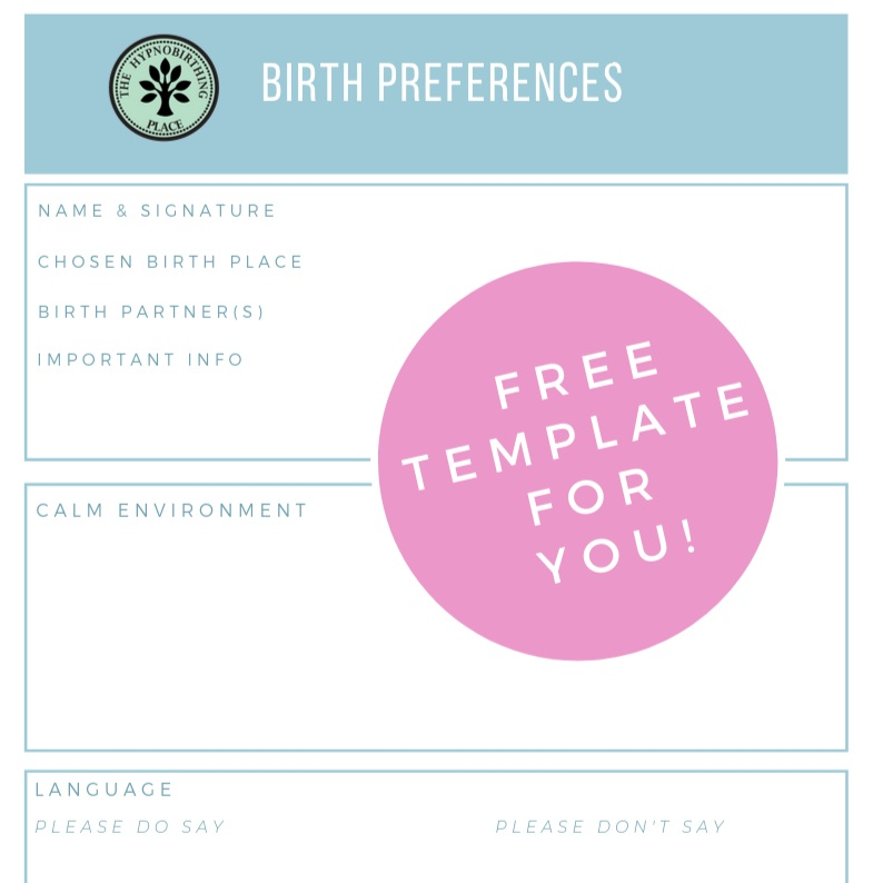 How To Write Your Hypnobirthing Birth Plan And Why It S Worth Doing The Hypnobirthing Place