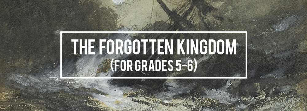 The-Forgotten-Kingdom_for-grades-5-6_v3.jpg