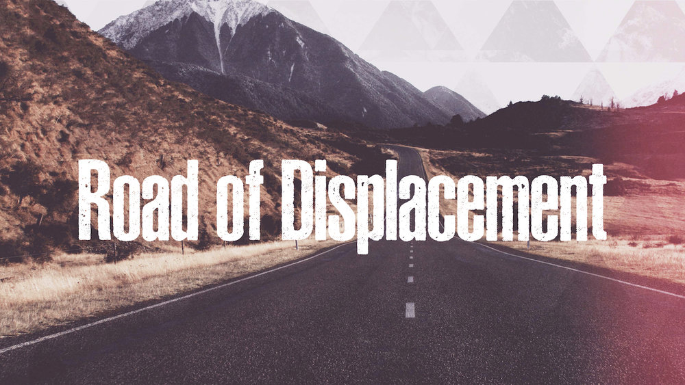 Southland Baptist Church - Road of Displacement