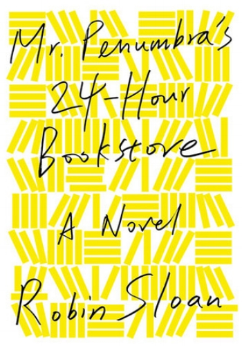 Image Source: Mr Penumbra's 24 hour bookstore