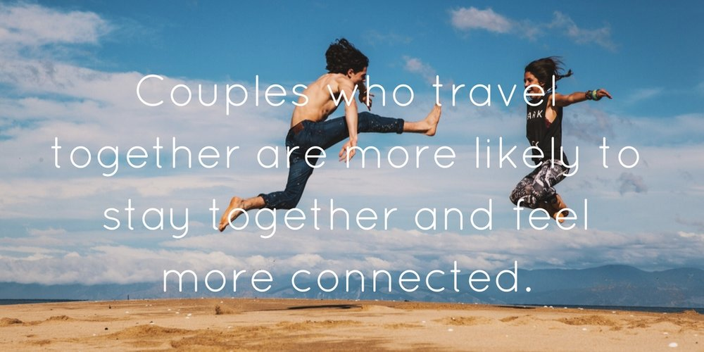 Couples who travel together are more likely to stay together and feel more connected. (2).jpg