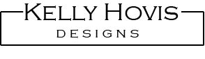Kelly Hovis Designs