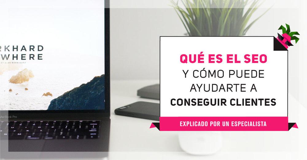 QUE-ES-EL-SEO-Y-COMO-PUEDE-AYUDARTE-A-CONSEGUIR-CLIENTES.jpg