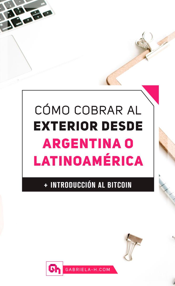 Cómo cobrar al exterior desde Argentina o cualquier país de Latinoamérica #ganardinero #cobraralexterior #dólares