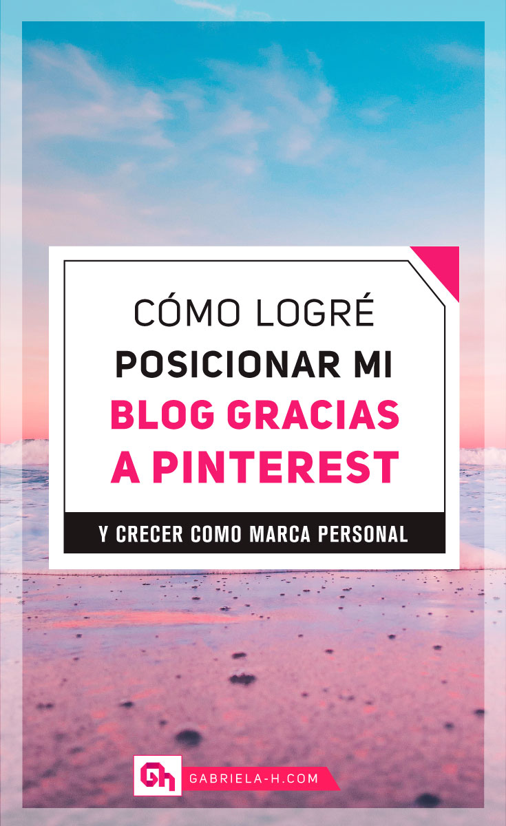 Cómo logré posicionar mi marca gracias a Pinterest #marcas #pinterestespañol #pinterest #marketingdigital #gabrielah