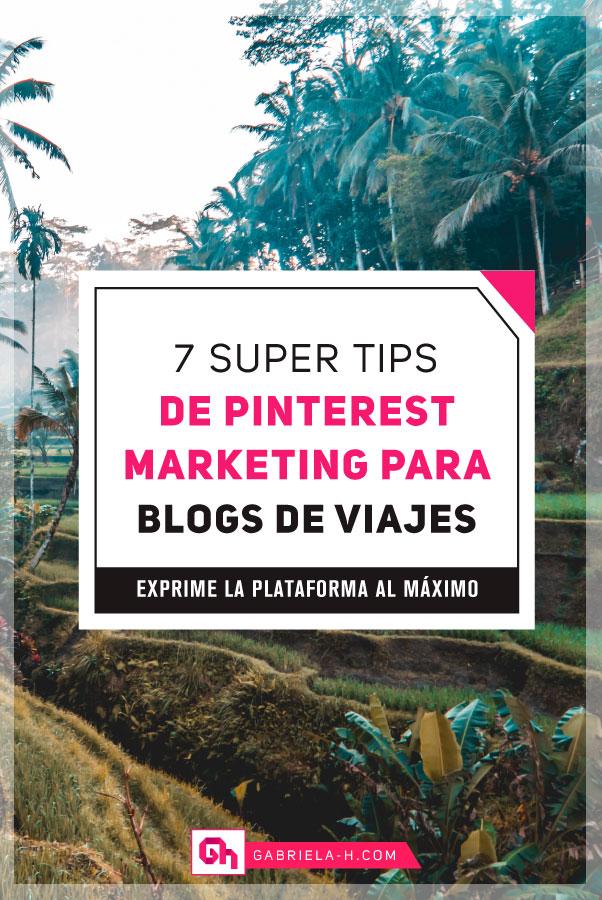 Pinterest Marketing para Blogs de Viajes #blogdeviajes #viajar #viajes #pinterestmarketing #gabrielah