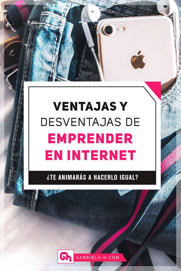 ¿Quieres emprender en internet? En este post te comparto las ventajas y desventajas de ser emprendedora digital #gabrielah #emprender #negociosporinternet