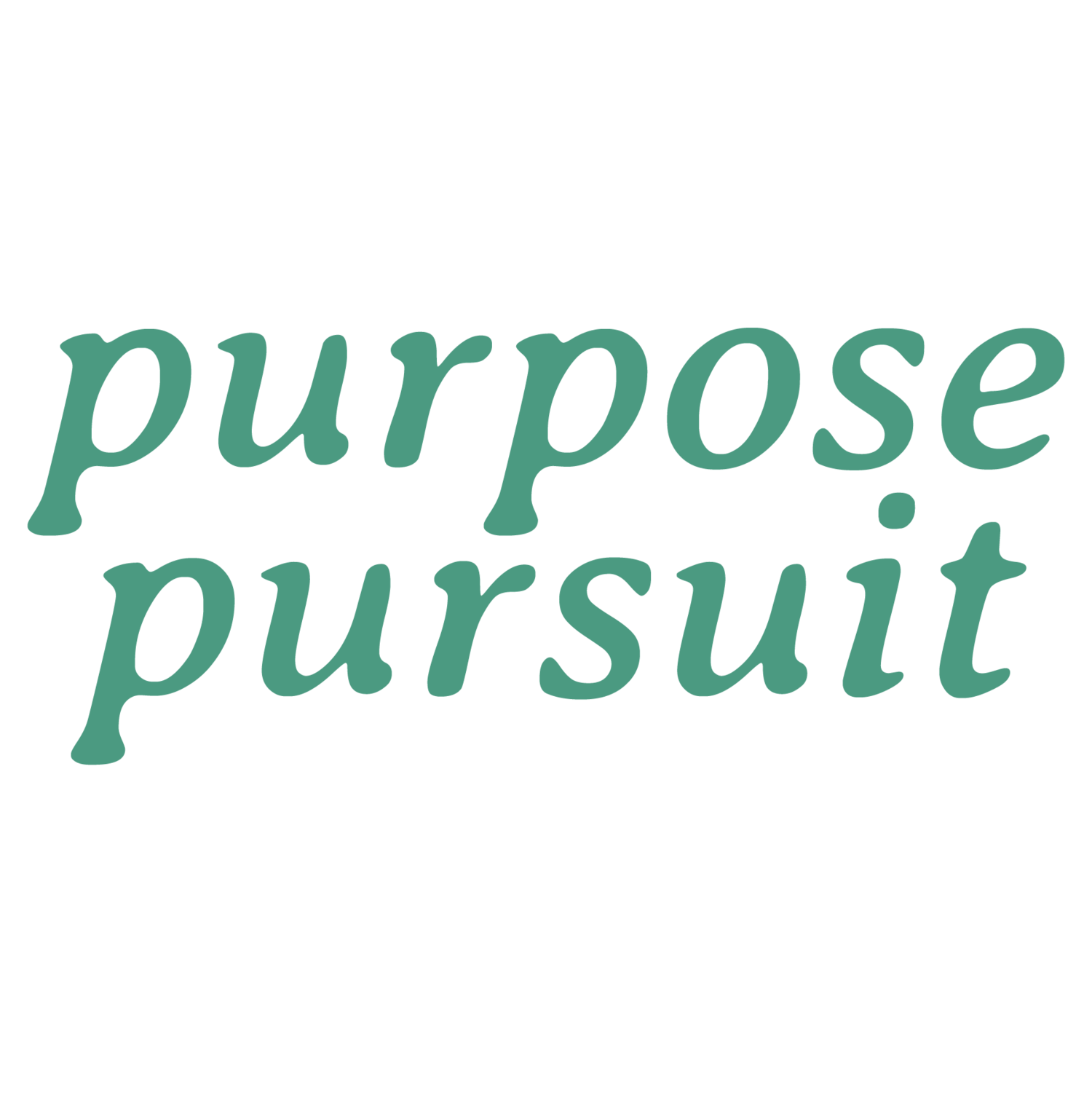 The Purpose Pursuit