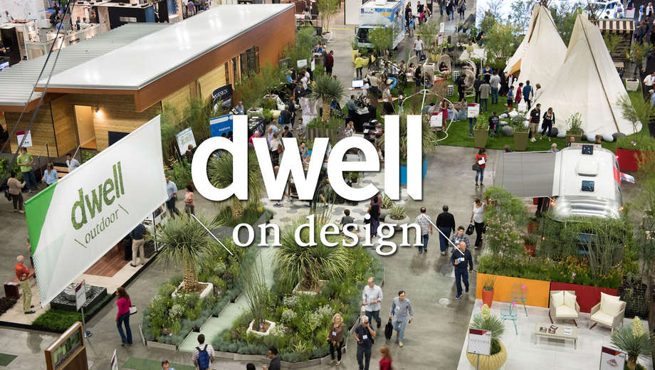 Dwell On Design Curated By The Editors Of Magazine Returns To Los Angeles Convention Center