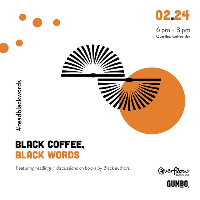 📚FREE EVENT! 📚Now y'all know we here at Black Literature Collective love to #readblackwords! So we are happy to share an event with you that centers Black words while drinking Black coffee. Come out and celebrate Black words over a cup of coffee! This Black History Month, @overflowcoffee has teamed up with @gumbo_media to create space for exploring, discussing, and reflecting on the words of black creatives and authors. Free event! Come join us! Click get tickets on our profile to RSVP!