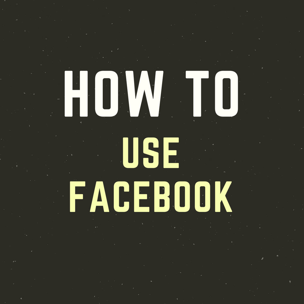 LM - How To - Use Facebook.jpg