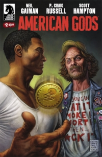 "April 12...American Gods #2   Both Mark and Mindy are liking this comic. Dark Horse has it listed as an ""ongoing,"" not a mini-series, so i wonder if it will be like TV show, and go off book script."