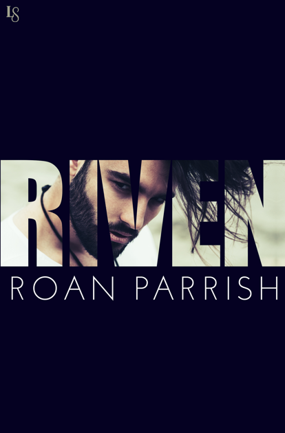 Riven Roan Parrish, author of contemporary gay romance