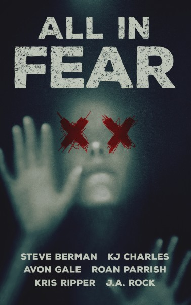 All In Fear, Roan Parrish, author of contemporary gay romance