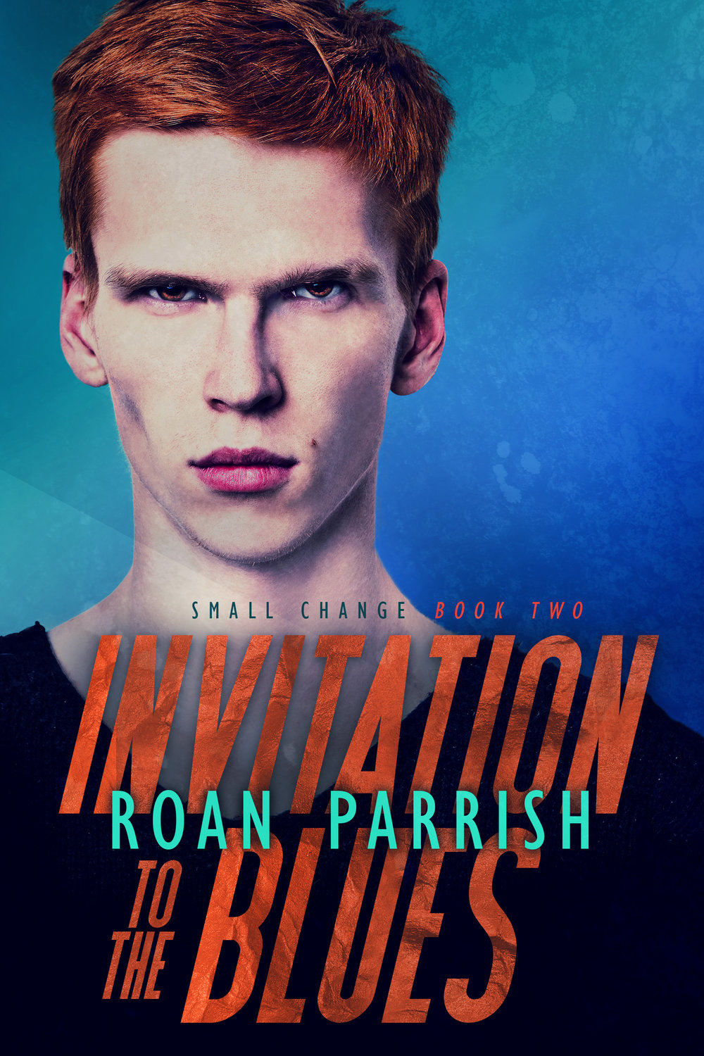 Invitation to the Blues Small Change 2 Roan Parrish