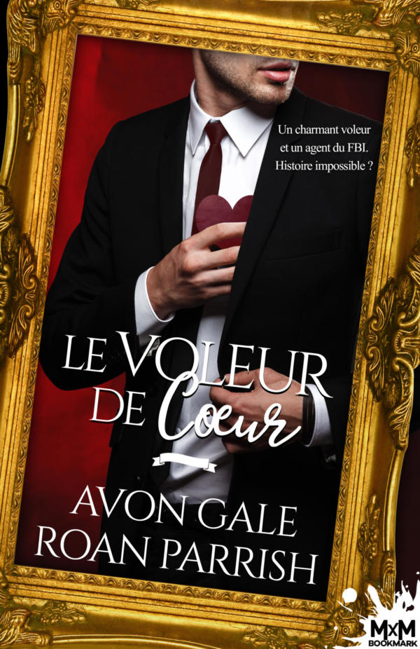 french heart of the steal contemporary m/m enemies to lovers romance roan parrish avon gale