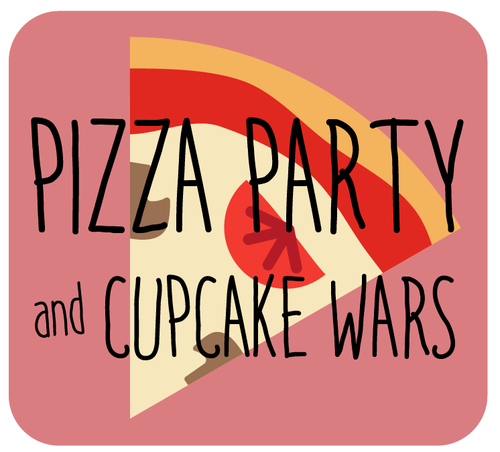 Pizza Party + Cupcake Wars - Pizza (cheese, with optional veggie toppings)Team Cupcake Making & Decorating CompetitionFruit Kabobs OR Salad SkewersChoice of Drink
