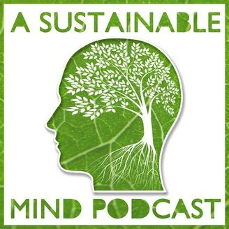 Podcasts on Sustainable Life and Business A Sustainable Mind.jpeg
