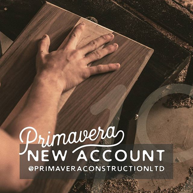 We have missed you social media! Due to a technical mishap, we have been unable to access our original Instagram account. Almost two weeks trying to recover it with customer support led to zero success. So we are asking that if you have a minute, please follow our new account @primaveraconstructionltd !