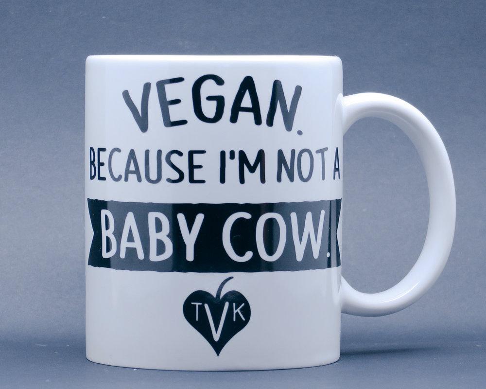 A vegan mug for your tea.