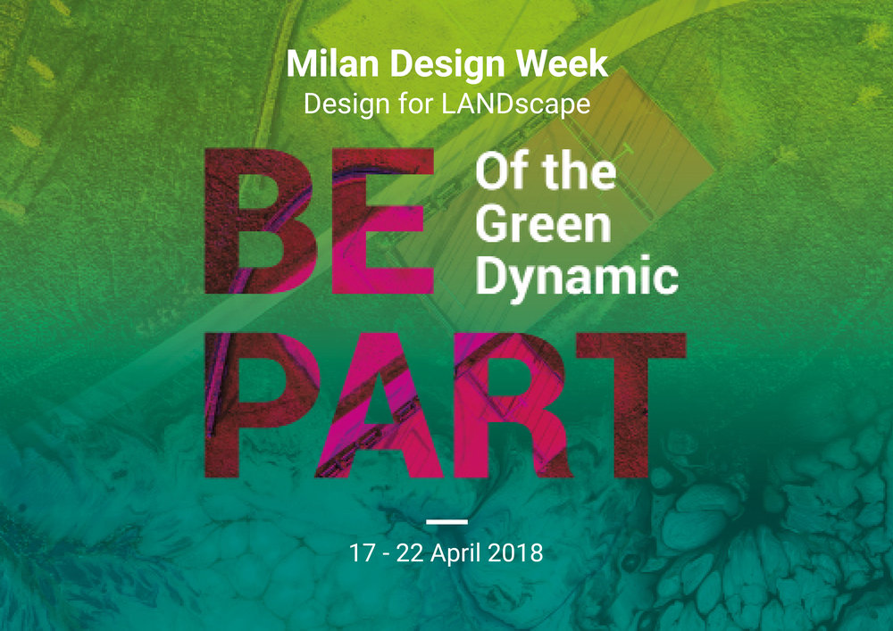 Come and visit us in our studio during the Milan Design Week 2018!       An occasion to explore Design for LANDscape and LANDscape Design for people!
