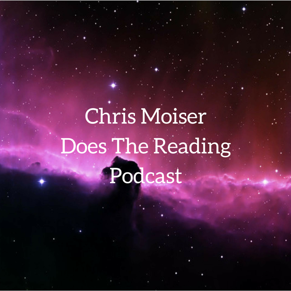 Chris MoiserDoes The ReadingPodcast.png