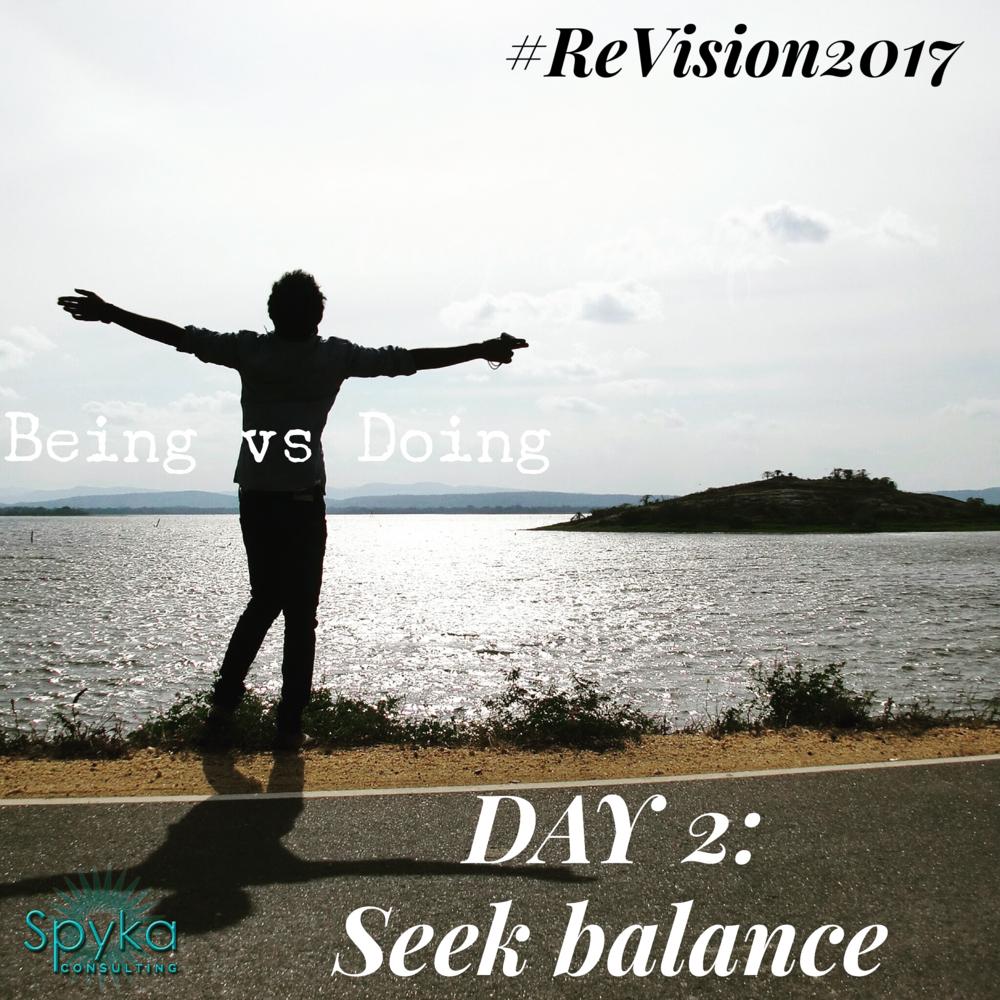 DAY 2: Seek Balance