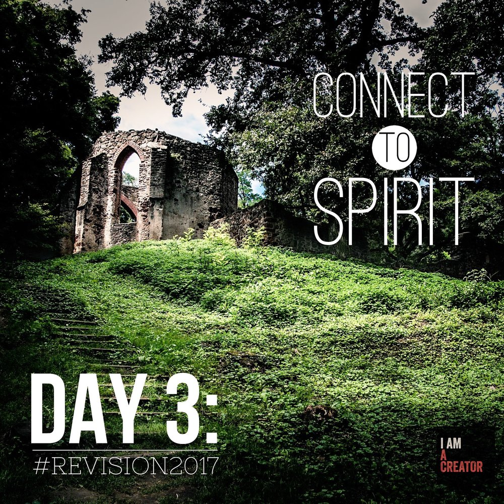 DAY 3: Connect To Spirit