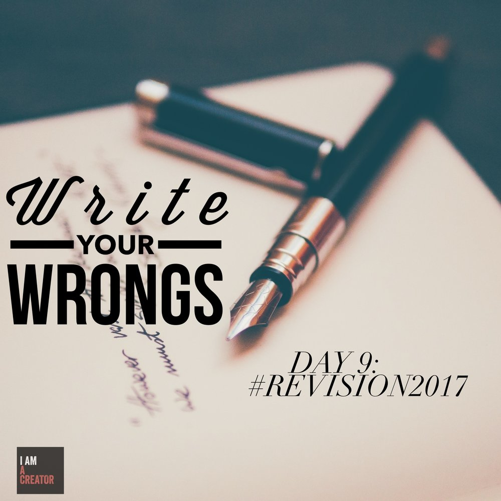 DAY 9: Write Your Wrongs
