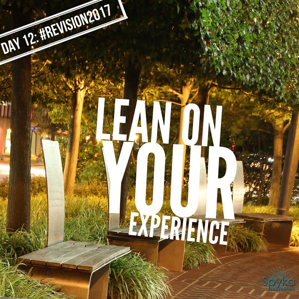 Day 12: Lean on Your Experience