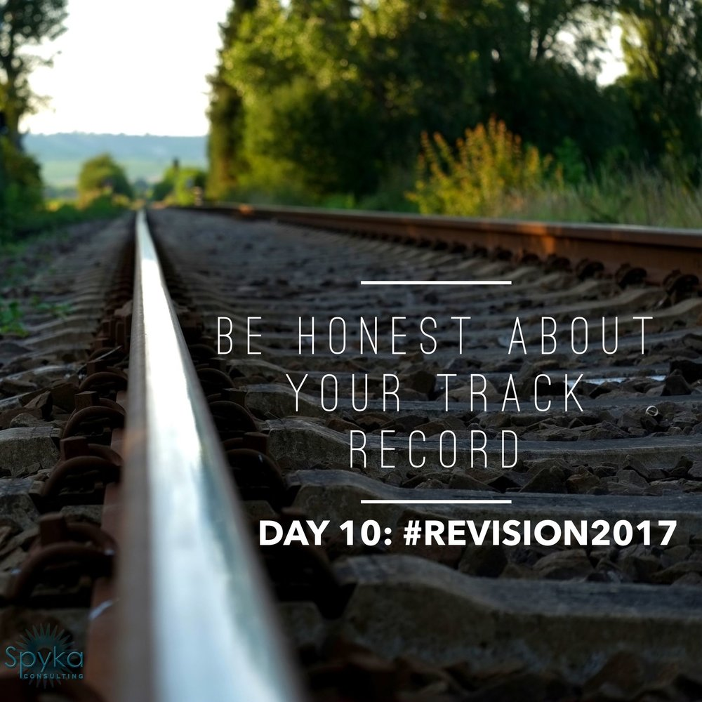 DAY 10: Be Honest About Your Track Record