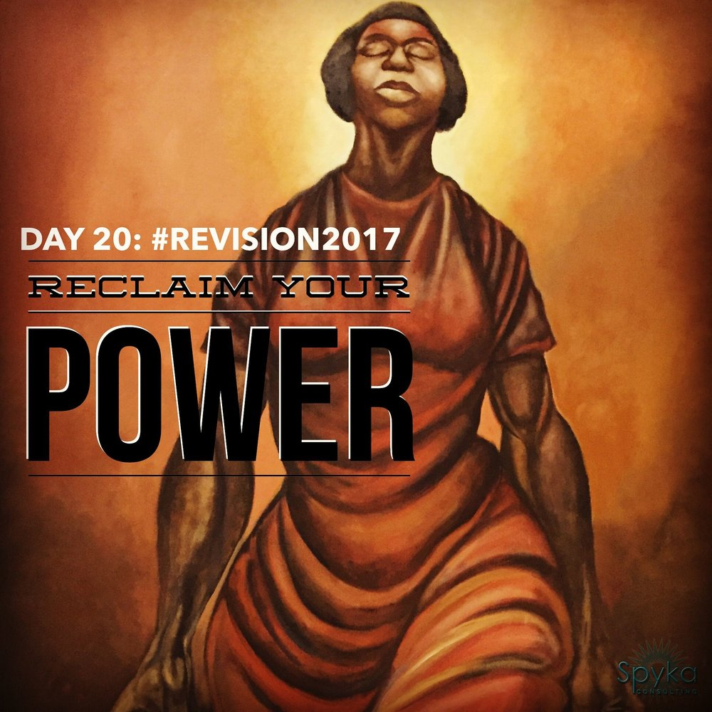 Day 20: Reclaim Your Power