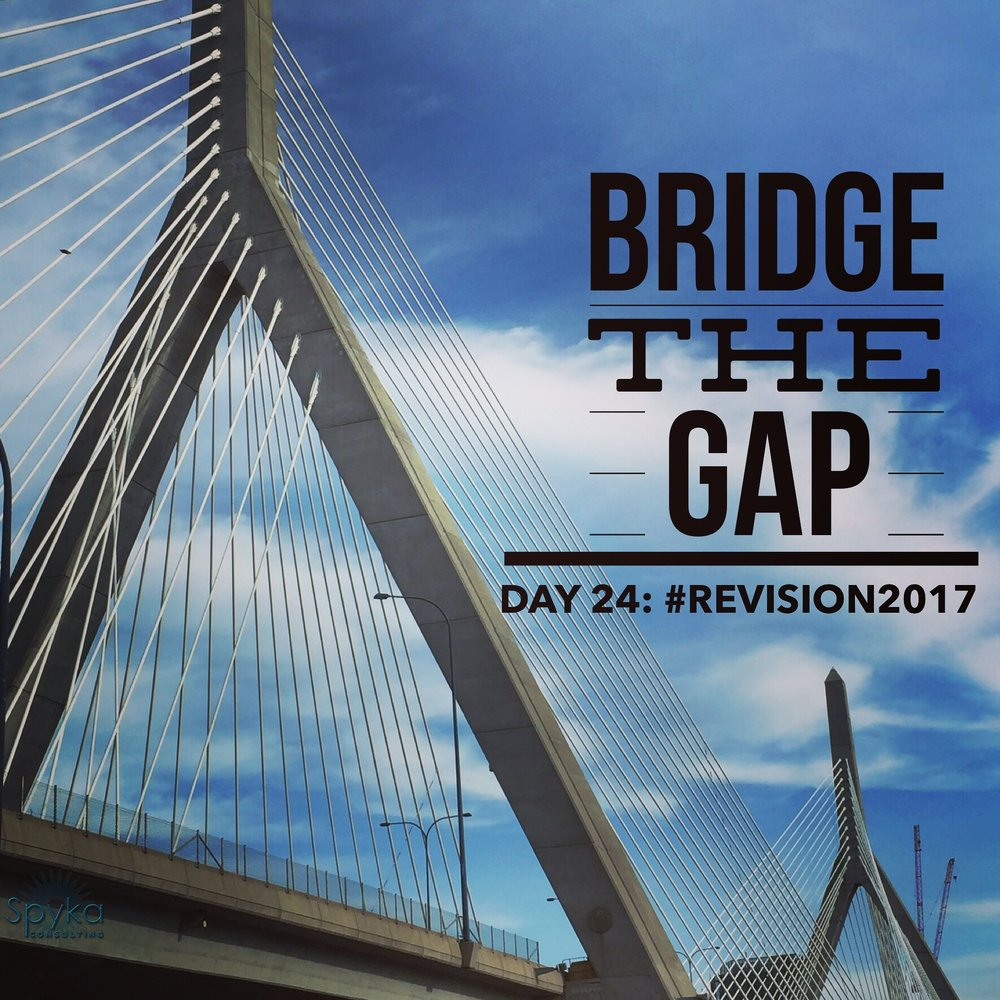 DAY 24: Bridge The Gap